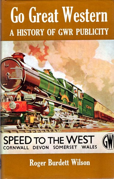 Image for Go Great Western : History of Great Western Railway Publicity