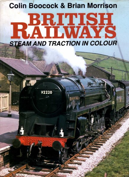 Image for British Railways : Steam and Traction in Colour