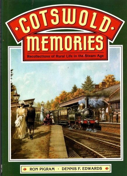 Image for Cotswold Memories - recollections of rural life in the Steam Age