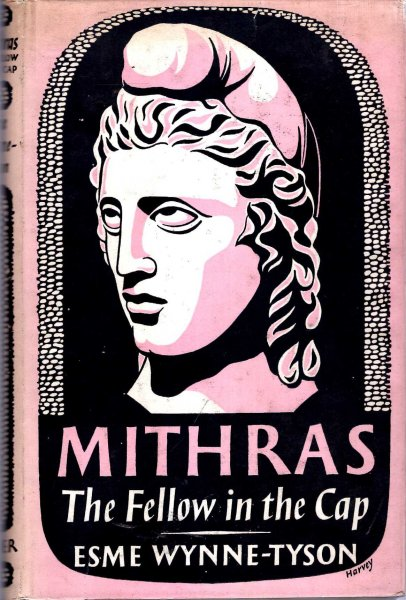 Image for Mithras - The Fellow in a Cap