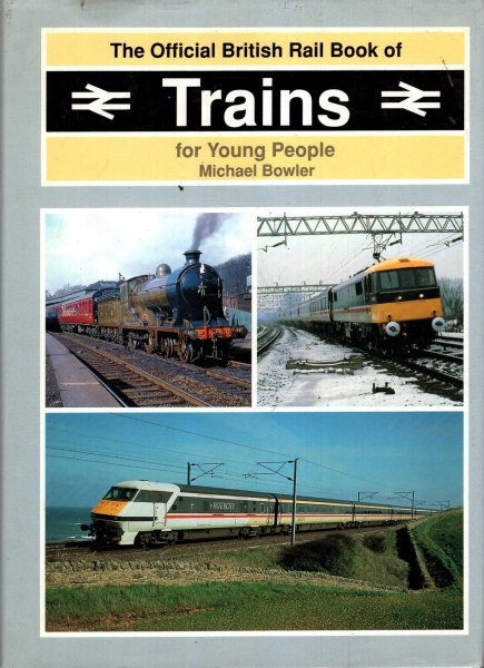 Image for The Official British Rail Book of Trains for Young People