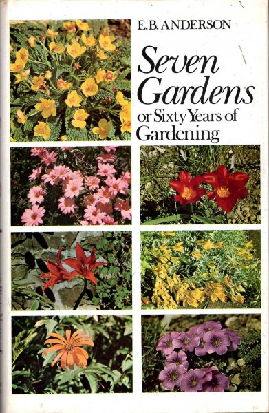 Image for Seven Gardens - or Sixty Years of Gardening
