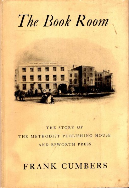 Image for The Book Room - the story of the Methodist Publishing House and Epworth Press