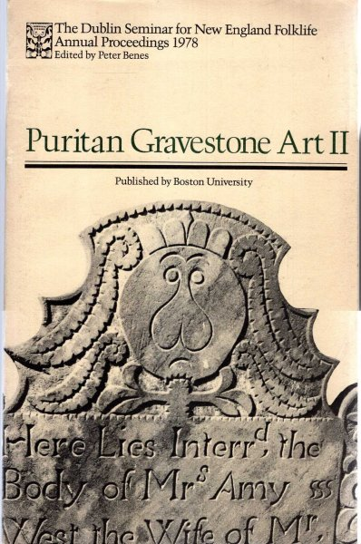 Image for The Dublin Seminar for New England Folklife : Annual Proceedings 1979 - Puritan Gravestone Art II