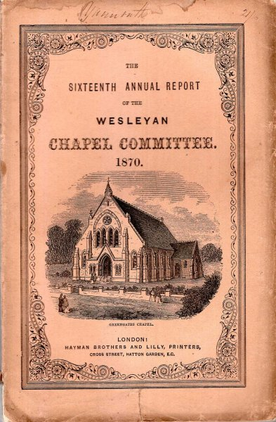 Image for The Sixteenth Annual Report of the Wesleyan Chapel Committee, 1870