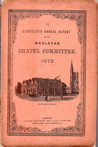 Image for The Eighteenth Annual Report of the Wesleyan Chapel Committee, 1872