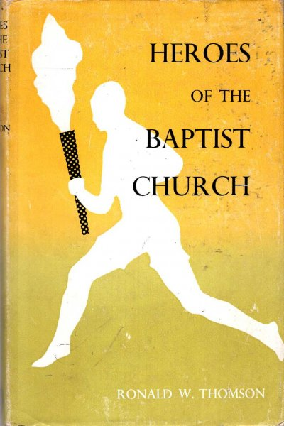 Image for Heroes of the Baptist Church