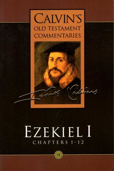 Image for Ezekiel 1: Chapters 1-12 (Calvin's Old Testament Commentaries)