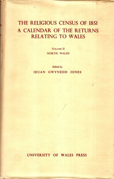 Image for The Religious Census of 1851 : A Calendar of the Returns Relating to Wales volume II - North Wales
