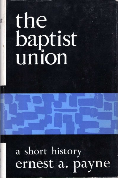 Image for The Baptist Union, a short history