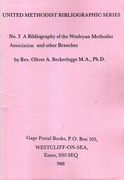 Image for United Methodist Bibliographic Series No 3 : A Bibliography of the Wesleyan Methodist Association and Other Branches