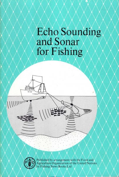 Image for Echo Sounding and Sonar for Fishing: An Fao Fishing Manual