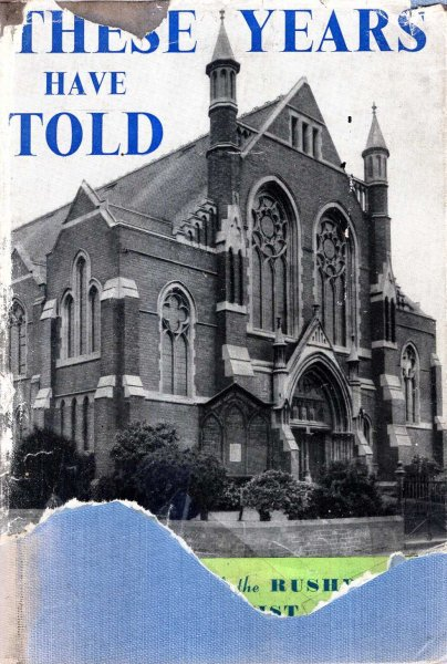 Image for These Years Have Told : the story of Park Road Baptist Church, Rushden