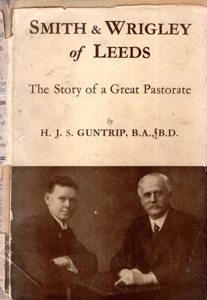 Image for Smith & Wrigley of Leeds - the story of a great pastorate