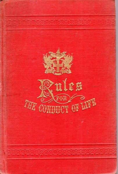 Image for Rules for the Conduct of Life to which are added A Few Cautions for the use of such Freemen of London as take apprentices