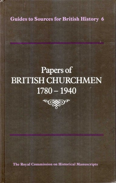 Image for Papers of British Churchmen, 1780-1940 (Guides to sources for British history)