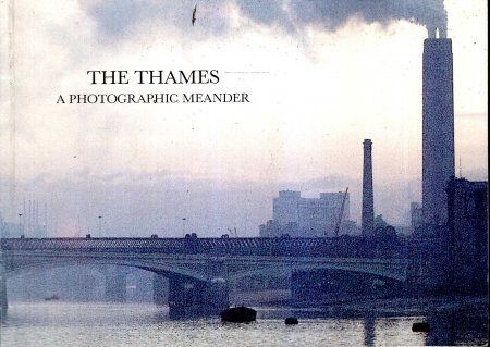 Image for The Thames : A Photographic Meander