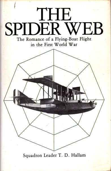 Image for The Spider Web: The Romance of a Flying-boat Flight in the First World War
