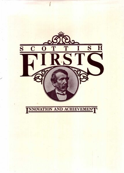 Image for Scottish Firsts : Innovation and Achievement