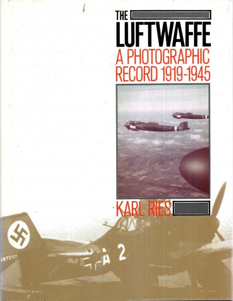 Image for The Luftwaffe : A Photographic Record, 1919-45