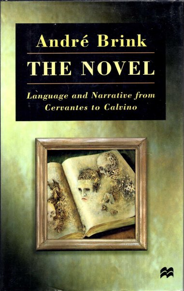 Image for The Novel : Language and Narrative from Cervantes to Calvino