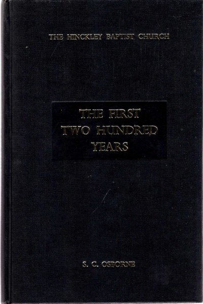 Image for The Hinckley Baptist Church : The First two Hundred Years