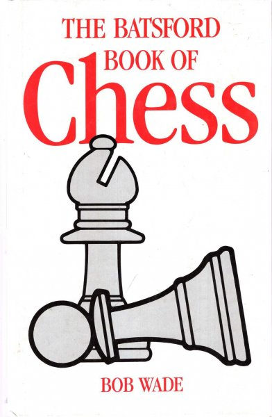 Image for The Batsford Book of Chess