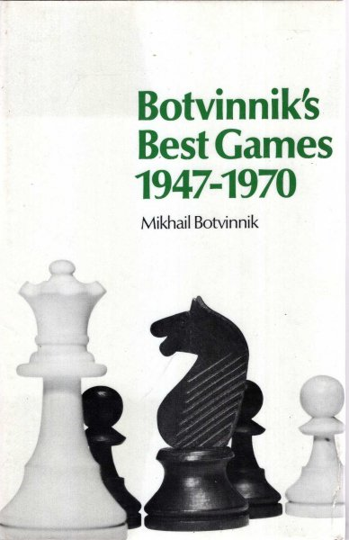 Image for Botvinnik's Best Games, 1947-70