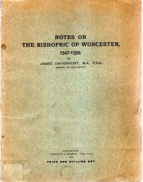 Image for Notes on the Bishopric of Worcester 1547-1559