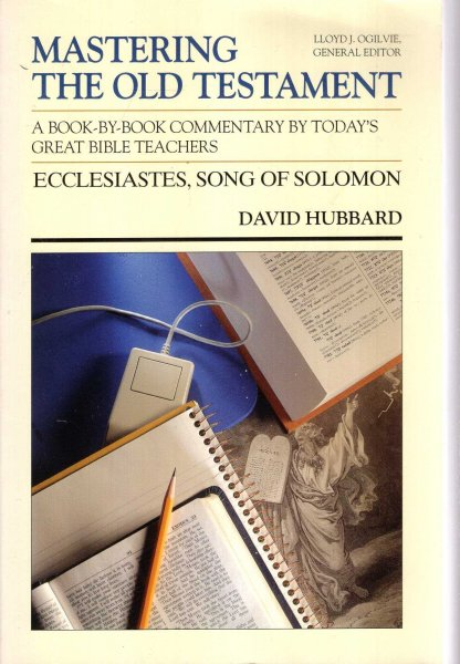 Image for Mastering the Old Testament : Ecclesiastes, Song of Solomon