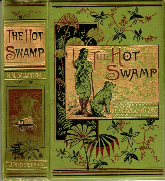 Image for The Hot Swamp - a romance of Old Albion