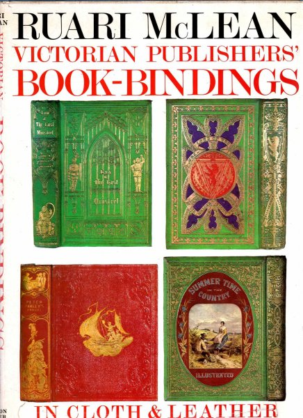 Image for Victorian Publishers' Book-bindings in Cloth and Leather