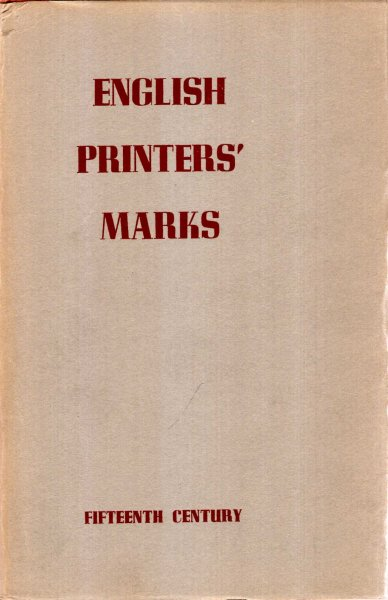 Image for English Printers' Marks of the Fifteenth Century
