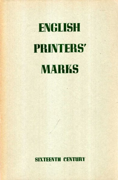Image for English Printers' Marks of the Sixteenth Century