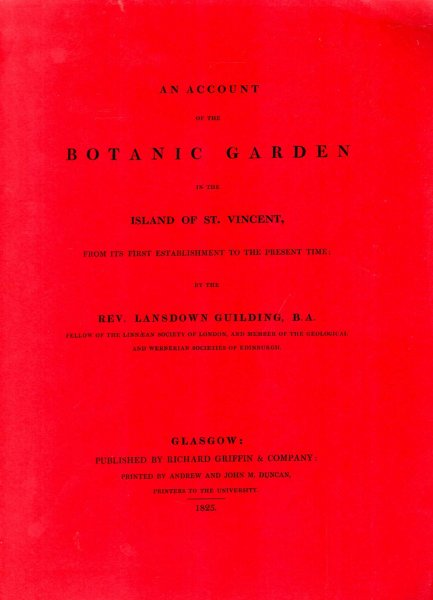Image for An account of the botanic garden in the Island of St. Vincent, from its first establishment to the present time