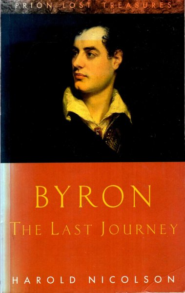 Image for Byron: The Last Journey April 1823 - April 1824