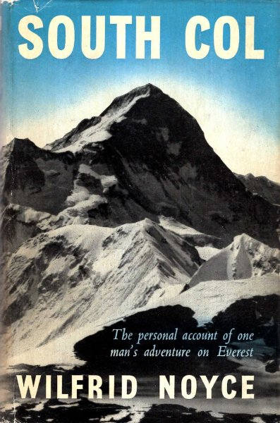 Image for South Col - one man's adventure on the ascent of Everest, 1953
