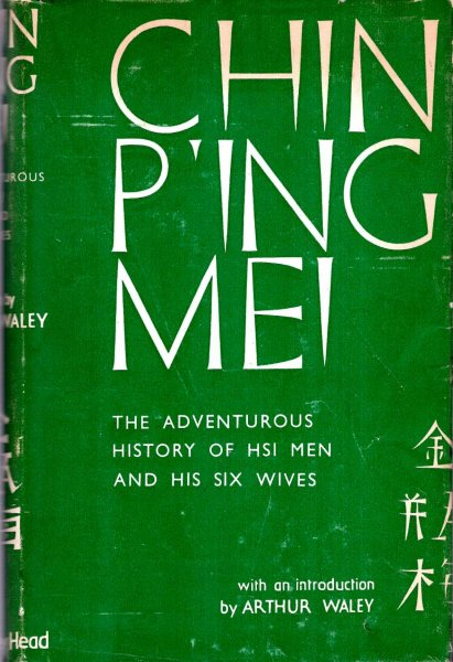 Image for Chin P'ing Mei - the adventurous history of Hsi men and his six wives