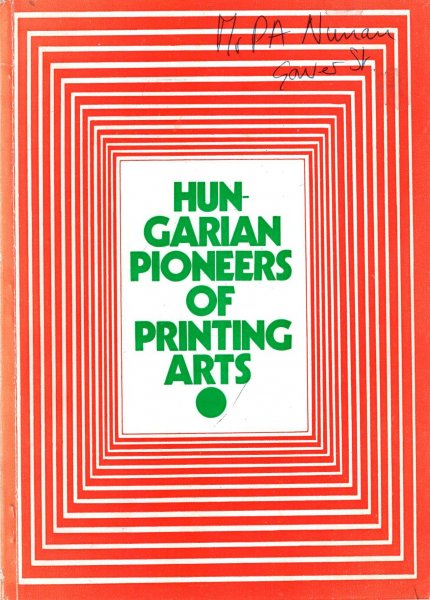 Image for Hungarian Pioneers of Printing Art