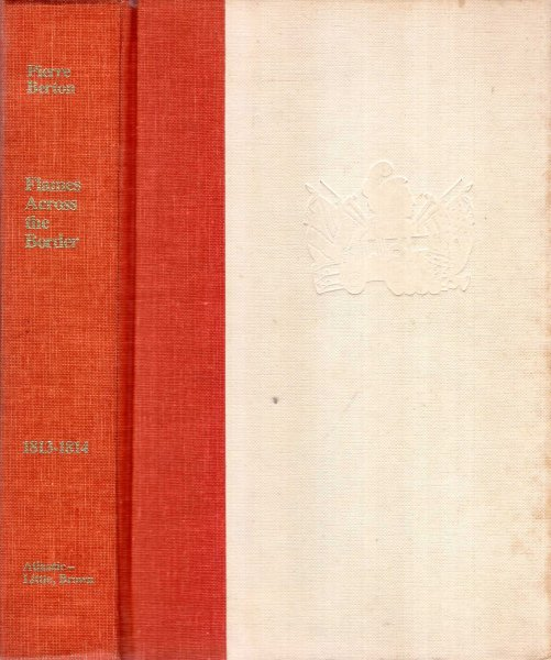 Image for Flames Across the Border - the Canadian-American Tragedy 1813-1814