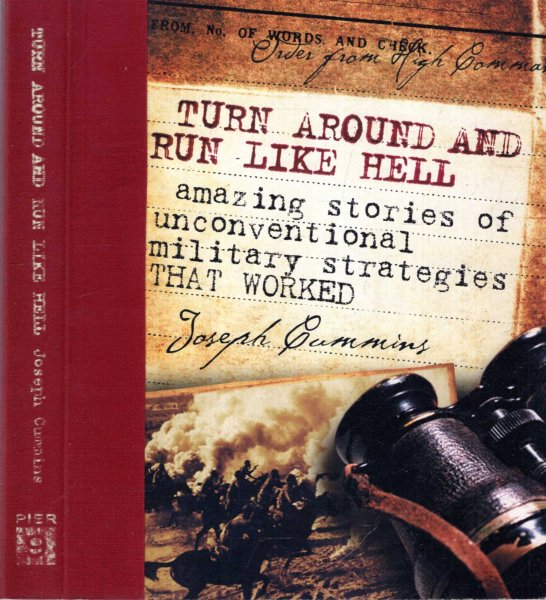 Image for Turn Around and Run Like Hell: Amazing Stories of Military Strategies That Worked