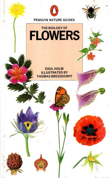 the biology of flowers penguin nature guides