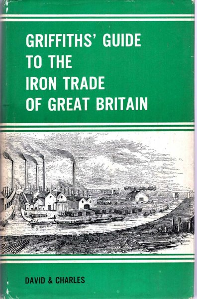 Image for Griffiths' Guide to the Iron Trade of Great Britain