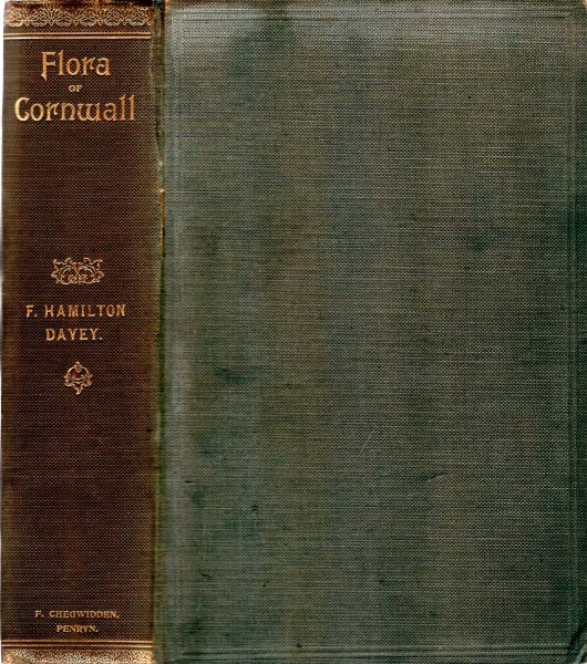 Image for Flora of Cornwall being an account of the Flowering Plants and Ferns found in the County of Cornwall including the Scilly Isles