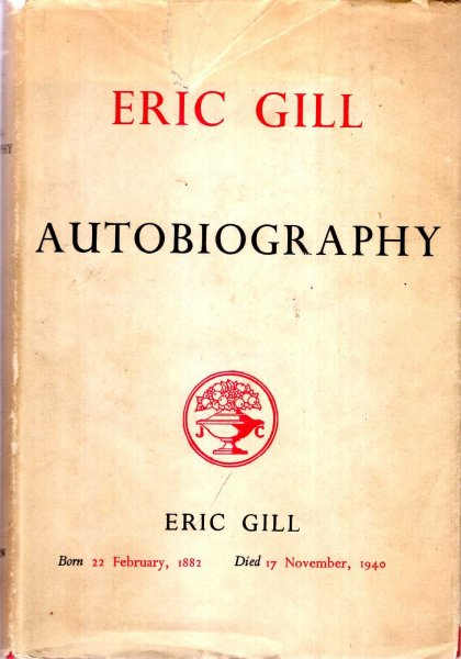 Image for Eric Gill : Autobiography