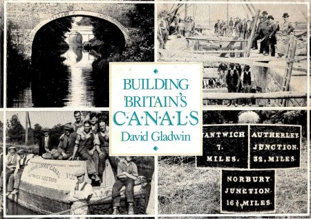 Image for Building Britain's Canals: An Illustrated History