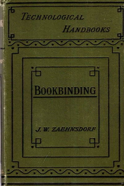Image for The Art of Bookbinding, a practical treatise