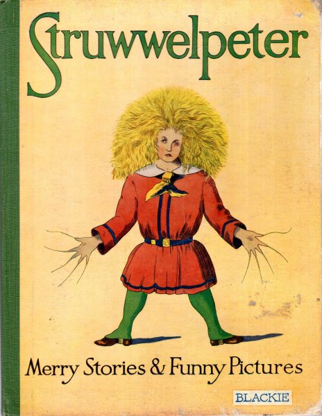 Image for Struwwelpeter or, Merry Stories and Funny Pictures