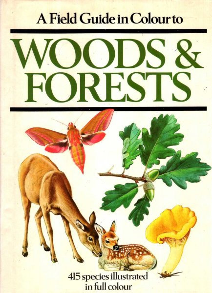 Image for A Field Guide in Colour to Woods and Forests