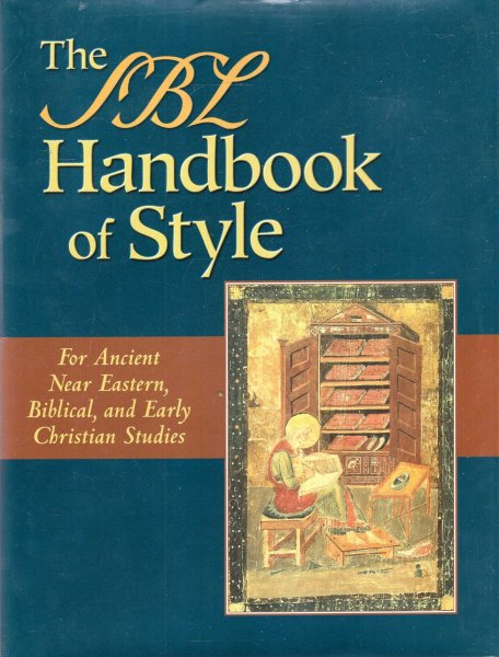 Image for The SBL Handbook of Style: For Ancient Near Eastern, Biblical, and Early Christian Studies